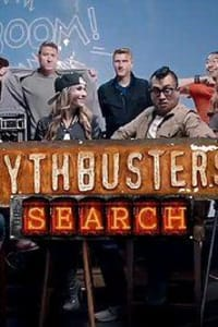 MythBusters: The Search - Season 1 | Bmovies