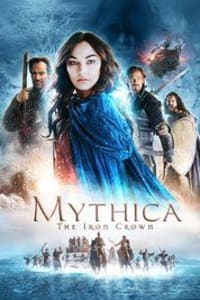Mythica: The Iron Crown | Bmovies