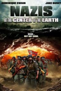 Nazis at the Center of the Earth | Bmovies