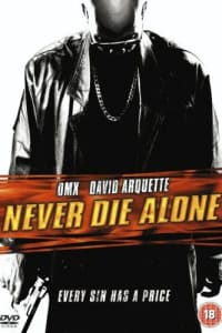 Never Die Alone | Bmovies