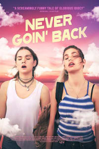 Never Goin' Back | Bmovies