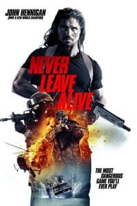 Never Leave Alive | Bmovies