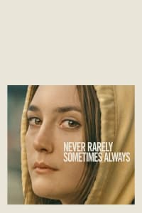 Never Rarely Sometimes Always | Bmovies