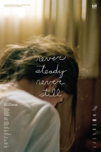 Never Steady, Never Still | Bmovies