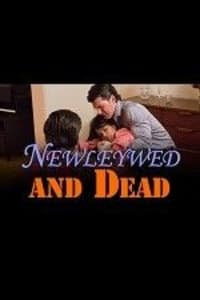 Newlywed And Dead | Bmovies