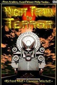 Night Train to Terror   Bmovies