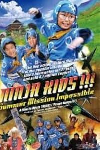Ninja Kids!!!: Summer Mission Impossible | Bmovies
