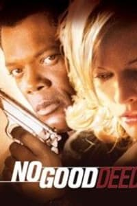 No Good Deed (2002) | Bmovies