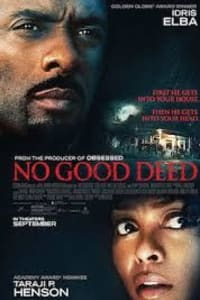 No Good Deed | Bmovies