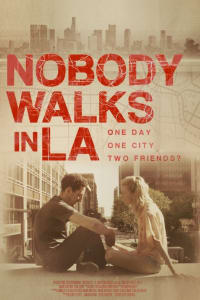 Nobody Walks in L.A. | Bmovies