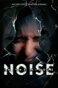 Noise in the Middle | Watch Movies Online