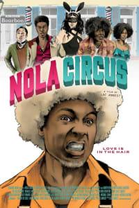 N.O.L.A. Circus | Bmovies