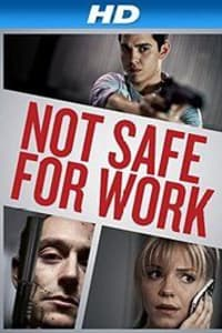 Not Safe for Work | Bmovies