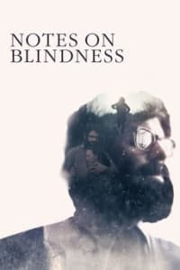 Notes On Blindness | Bmovies