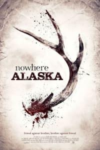 Nowhere Alaska | Bmovies