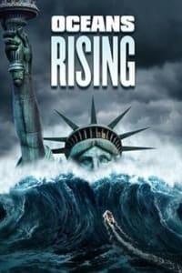 Oceans Rising | Bmovies
