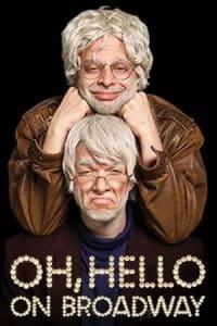 Oh Hello on Broadway | Bmovies