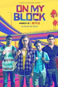 On My Block - Season 01 | Bmovies