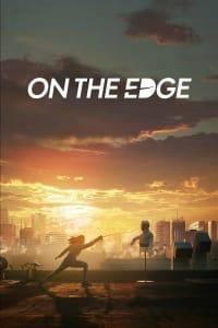 On the Edge | Bmovies
