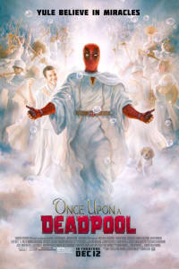 Once Upon a Deadpool | Bmovies