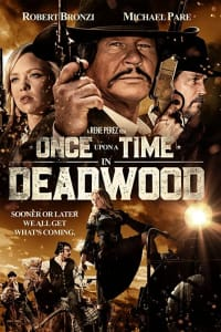 Once Upon a Time in Deadwood   Bmovies