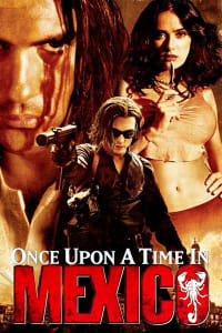 Once Upon A Time In Mexico | Watch Movies Online