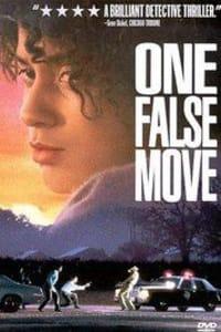 One False Move | Bmovies