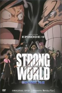 One Piece: Strong World Episode 0 | Bmovies