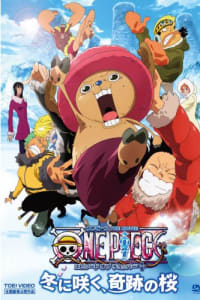 One Piece The Movie 09: Episode of Chopper Plus - Bloom in the Winter, Miracle Sakura | Bmovies