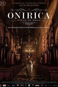 Onirica: Field of Dogs   Bmovies