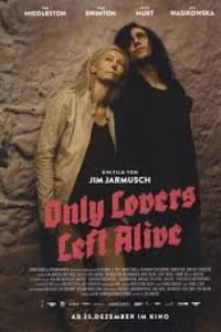 Only Lovers Left Alive | Bmovies