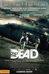 Only the Dead | Watch Movies Online