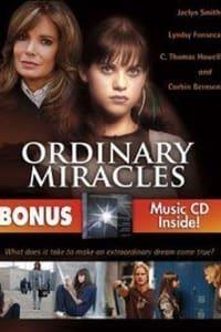 Ordinary Miracles   Bmovies