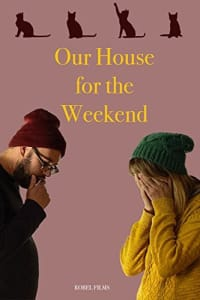 Our House For The Weekend | Bmovies