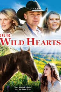 Our Wild Hearts   Bmovies