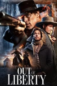 Out of Liberty   Bmovies