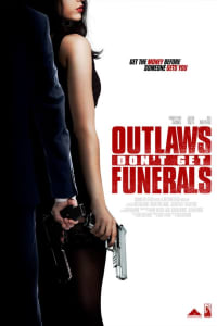Outlaws Don't Get Funerals | Bmovies