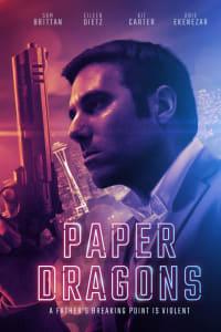 Paper Dragons | Bmovies