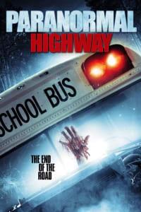 Paranormal Highway | Bmovies