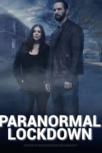 Paranormal Lockdown (UK) - Season 1 | Bmovies