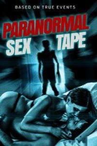 Paranormal Sex Tape | Bmovies