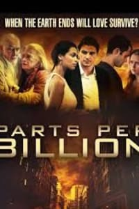 Parts Per Billion | Bmovies