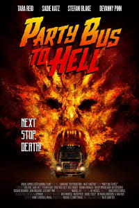 Party Bus to Hell | Bmovies