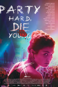 Party Hard Die Young | Watch Movies Online