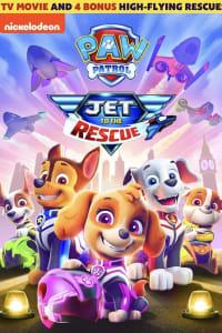 Paw Patrol: Jet to the Rescue | Bmovies