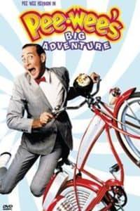 Pee-wee's Big Adventure | Bmovies