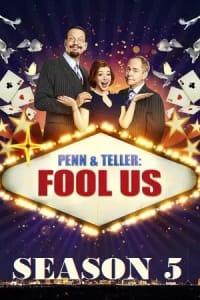 Penn & Teller: Fool Us - Season 5 | Bmovies