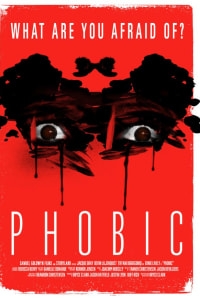 Phobic | Bmovies