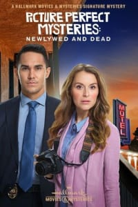 Picture Perfect Mysteries: Newlywed and Dead   Bmovies