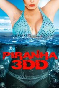Piranha 3DD | Bmovies